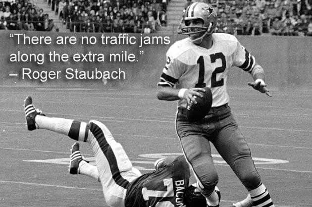 Roger Staubach quote on route and destiny