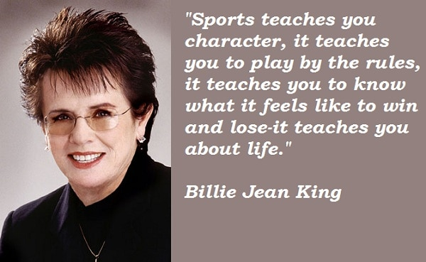 Billie Jean King quote on sport