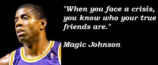 Magic Johnson on friends