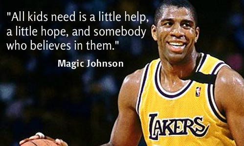 Magic Johnson quote about support