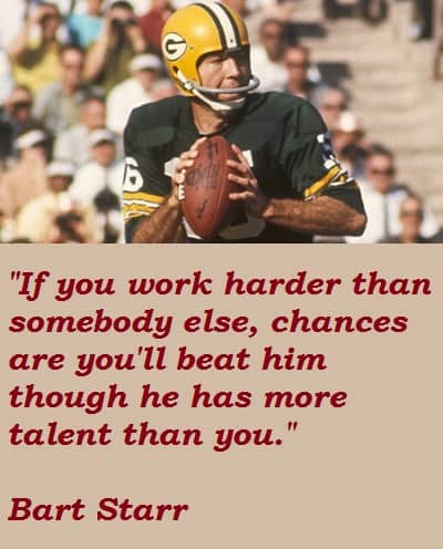 Bart Starr quote on hard work