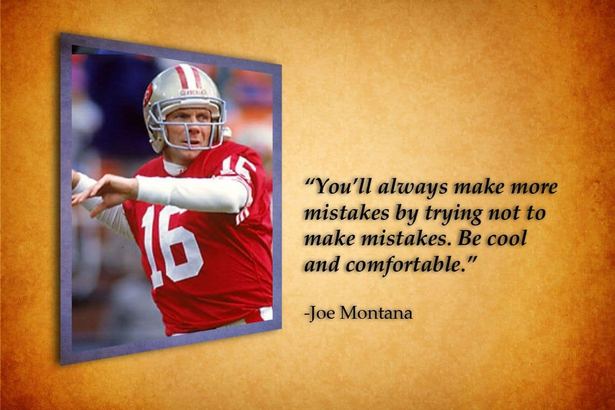 Joe Montana quote about mistakes