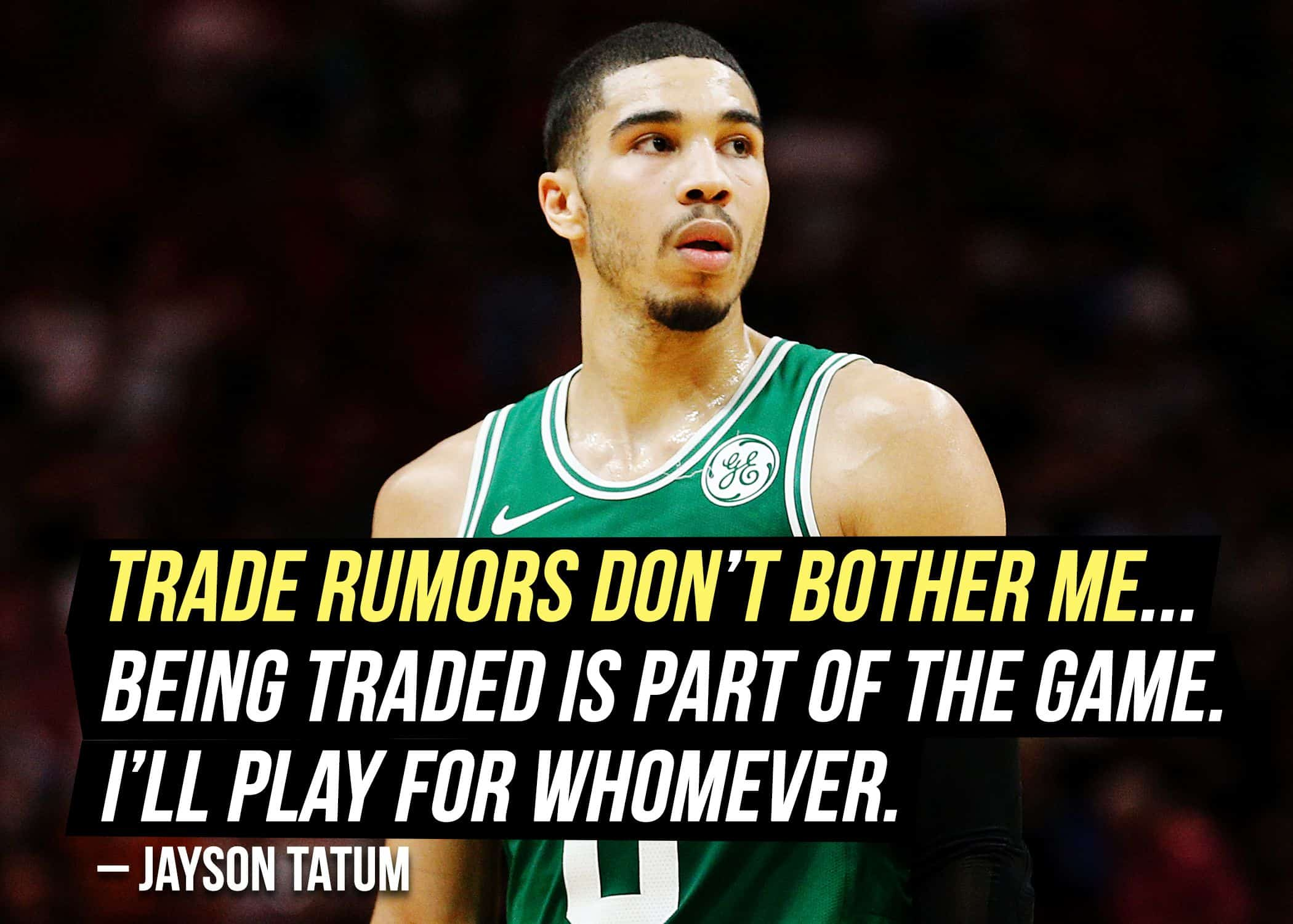 Jayson Tatum quote on rumors