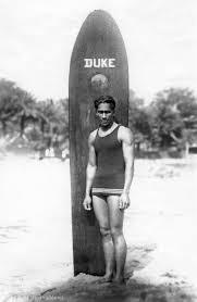 Late Duke Kahanamoku